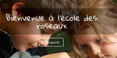 lien vers ecoledesroseaux.fr